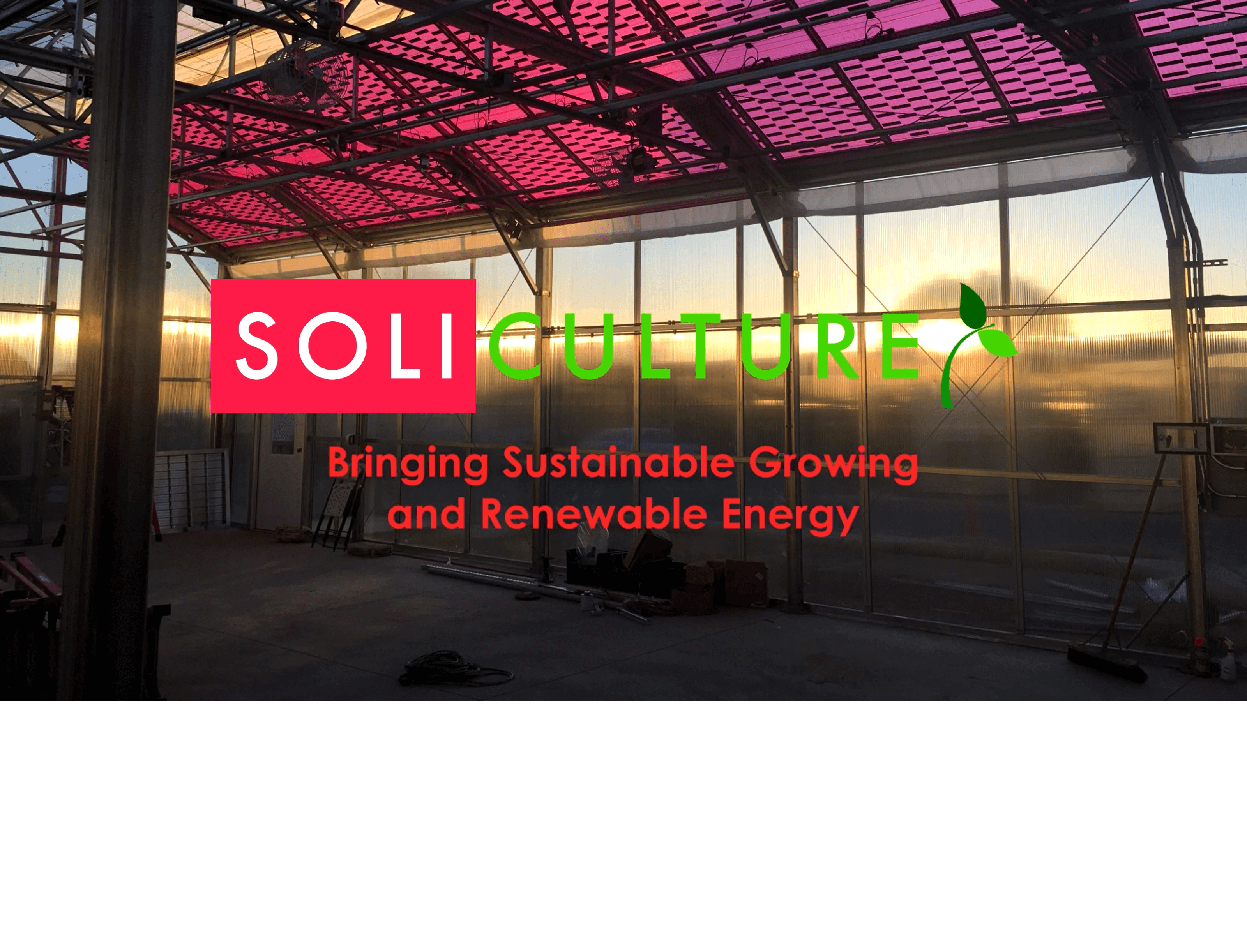 Soliculture - Solar Panels for Plant Growth - Greenhouse Integrated Photovoltaics